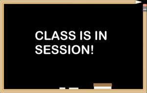 blackboard class is in session